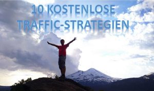 10 Kostenlose Traffic Strategien
