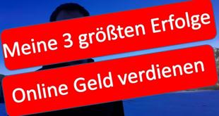 meine_3_groessten_erfolg_beim_online_geld_verdienen_first_frame