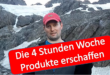 Timothy Ferris Die 4 Stunden Woche Ditiale Produkte erschaffen Business in the World