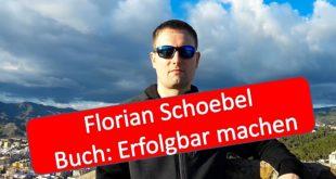 Florian Schoebel Erfolgbar machen aus Malaga