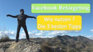 Facebook Retargeting Wie am besten nutzen