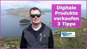 3 Tipps für den Verkauf digitaler Produkte