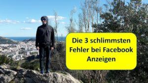 die 3 schlimmsten Fehler bei Facebook Anzeigen