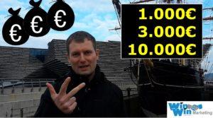 Wie du 1000 3000 10000 Euro verdienst