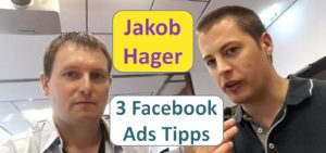 3 Facebook Ads Tipps Interview mit Jakob Hager