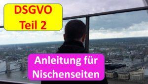 DSGVO Teil 2 Anleitungen für Nischenseiten
