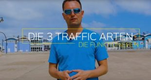 Die 3 traffic arten die funktionieren