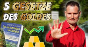 Die 5 Gesetze des Goldes