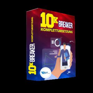10K Breaker Komplettumsetzung für Business aufbauen