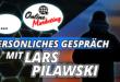 Persönliches Gespräch mit Lars Pilawski